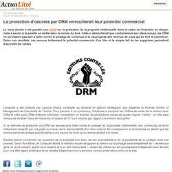 La protection d'oeuvres par DRM verrouillerait leur potentiel commercial