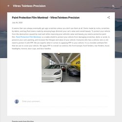 Paint Protection Film Montreal - VitresTeintees Precision