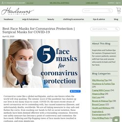 The 5 Best Face Masks for Virus Protection