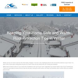 Roof Protection Tips in Winter - 730 South Exteriors