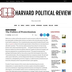 The Politics of Protectionism - Harvard Political Review
