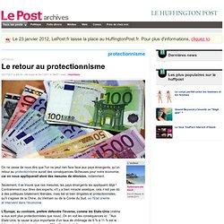 Le retour au protectionnisme - Salamancaisback sur LePost.fr (19:57)