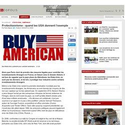 Protectionnisme : quand les USA donnent l'exemple