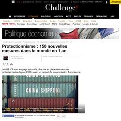 Protectionnisme : 150 nouvelles mesures dans le monde en 1 an