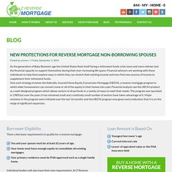 New Protections For Reverse Mortgage Non-Borrowing Spouses - Z Reverse Mortgage
