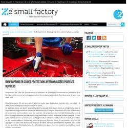 BMW imprime en 3D des protections personnalisées pour ses ouvriers
