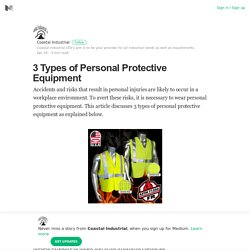 3 Types of Personal Protective Equipment – Coastal Industrial – Medium