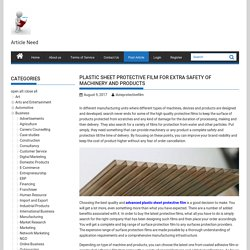 Plastic Sheet Protective Film for Extra Safety of Machinery and Products - Submit Free Article