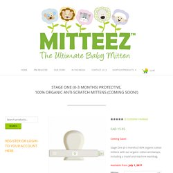 STAGE ONE (0-3 months) protective,100% organic anti-scratch mittens - MITTEEZ™