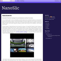 NanoSlic: Corrosion Protective Coatings Prevent Oxidization and Rust Formation
