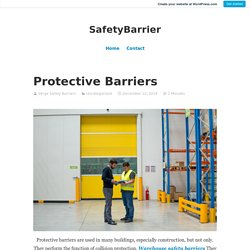 Protective Barriers – SafetyBarrier