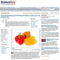 Could eating peppers prevent Parkinson's? Dietary nicotine may hold protective key