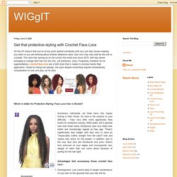 WIGgIT: Get that protective styling with Crochet Faux Locs