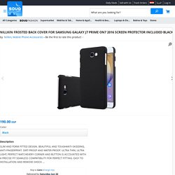 NILLKIN FROSTED BACK COVER FOR SAMSUNG GALAXY J7 PRIME ON7 2016 SCREEN PROTECTOR INCLUDED BLACK, review and buy in Cairo, Alexandria and rest of Egypt