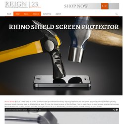 Rhino Shield Screen Protector - Retailer Of Products From Kickstarter & Indiegogo