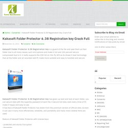 Kakasoft Folder Protector 6.38 Registration key Crack Full