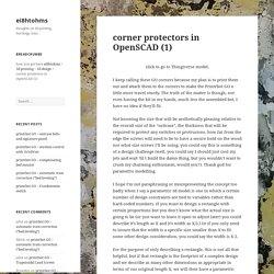 corner protectors in OpenSCAD (1)