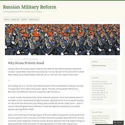 Why Russia Protects Assad « Russian Military Reform
