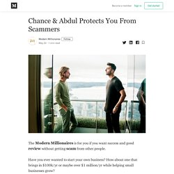 Chance & Abdul Protects You From Scammers - Modern Millionaires - Medium