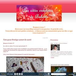 Tuto pour Protège carnet de santé - Les Idées Créatives de Babette