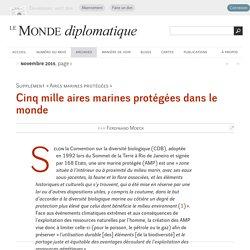 Cinq mille aires marines protégées dans le monde, par Ferdinand Moeck (Le Monde diplomatique, novembre 2015)
