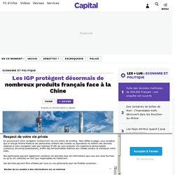 Les IGP protègent désormais de nombreux produits français face à la Chine