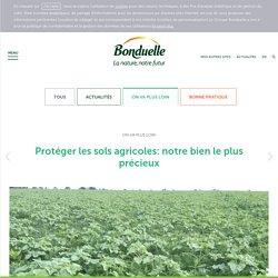 Protéger les sols agricoles: notre bien le plus précieux