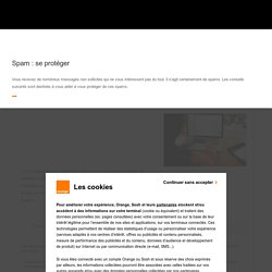 Spam : se protéger - Assistance Orange