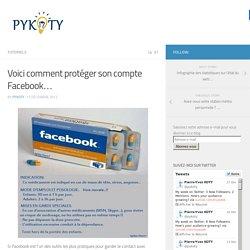 Voici comment protéger son compte Facebook… – www.pykoty.com