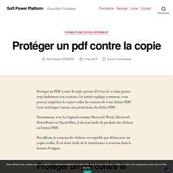 Protéger un pdf contre la copie - Soft Power Platform