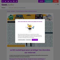Le petit Kit pour protéger tes données sur Internet - Geek Junior -