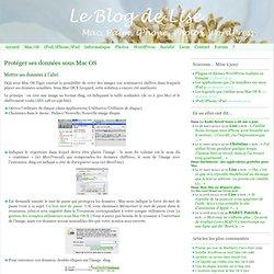 Protéger ses données sous Mac OS - Le Blog de Lise