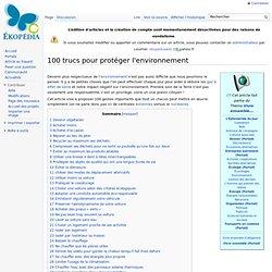 100 trucs pour protéger l'environnement