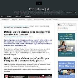 Datak : un jeu sérieux pour protéger vos données sur Internet – Formation 3.0