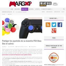 Protéger les joysticks de sa manette PS4 Xbox One et autres