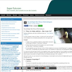 Se protéger des Virus informatiques - Super-Tuto.com