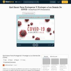 Qué Hacer Para Protegerse Y Proteger a Los Demás De COVID PowerPoint Presentation - ID:10148426