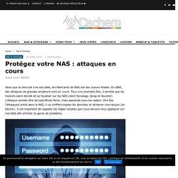 Protégez votre NAS : attaques en cours