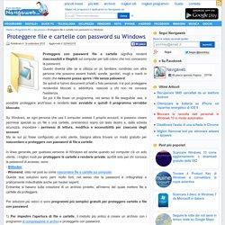 Proteggere file e cartelle sul computer crittografati con password