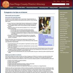 Protegiendo a los hijos en el Internet, Información Para Los Padres - San Diego County District Attorney