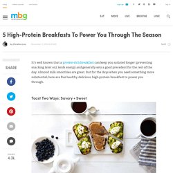 5 High-Protein Breakfasts To Power You Through The Season