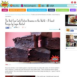 The Best Low Carb Protein Brownies in the World - A Guest Recipe by Layne Norton!