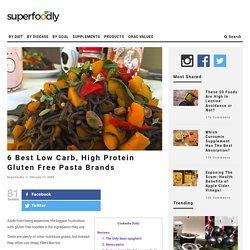 6 Best Low Carb, High Protein Gluten Free Pasta Brands