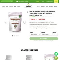 Pea Protein Isolate - Organic Vegan Pea Protein with Natural Digestive