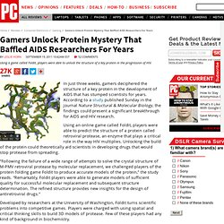 Gamers Unlock Protein Mystery That Baffled AIDS Researchers For Years