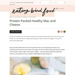 Protein Packed Healthy Mac and Cheese