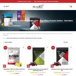 Best Protein Supplement in India 2021 - Buy Whey Protein Online - Nutr