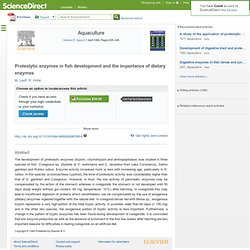 Proteolytic enzymes in fish development and the importance of dietary enzymes 10.1016/0044-8486(84)90298-9 : Aquaculture | ScienceDirect.com
