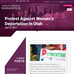 Protest against woman's deportation in Utah - Familia America