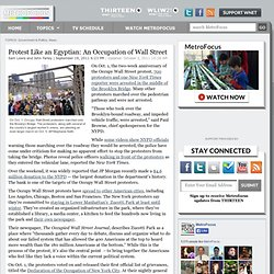 Protest Like an Egyptian: An Occupation of Wall Street | MetroFocus